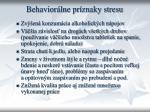behavior lne pr znaky stresu1