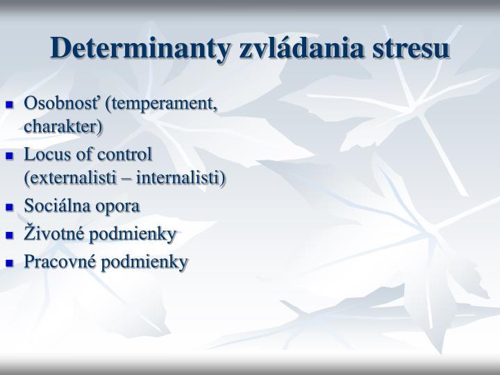 Determinanty zvládania stresu