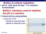 buffers cellular regulation