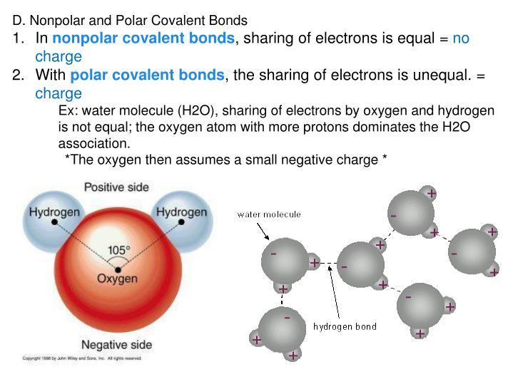 D. Nonpolar and Polar Covalent