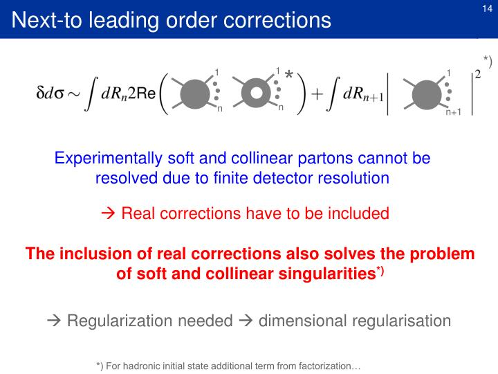 Next-to leading order corrections
