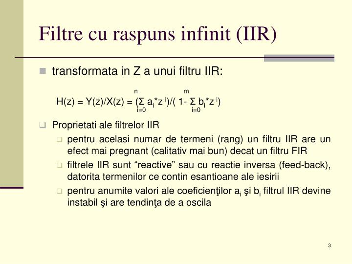 Filtre cu raspuns infinit (IIR)