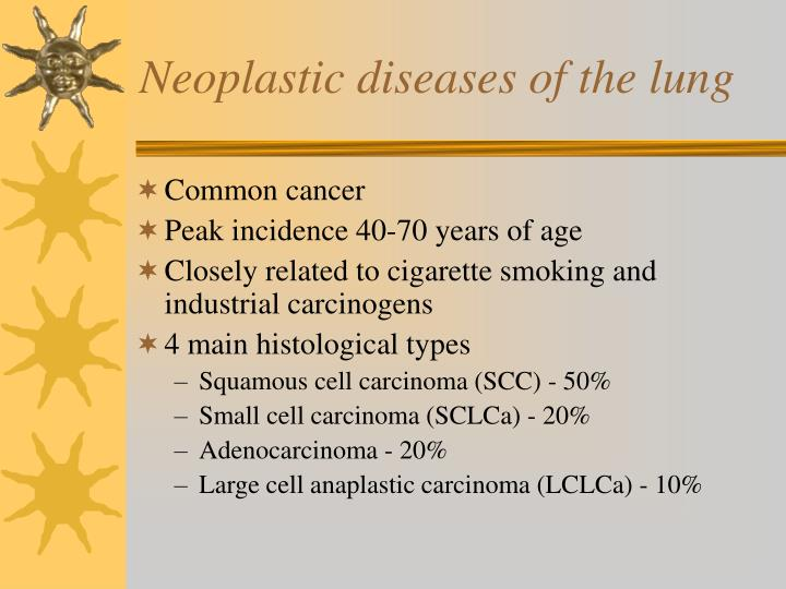 Neoplastic diseases of the lung