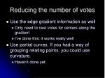 reducing the number of votes