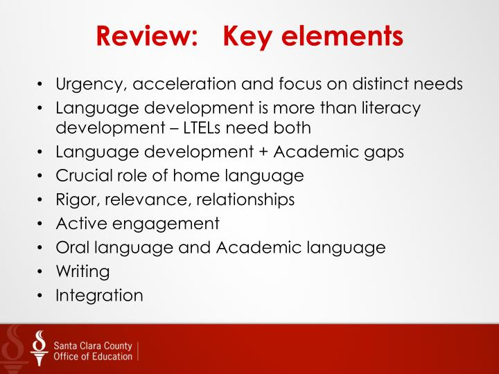 Review:   Key elements