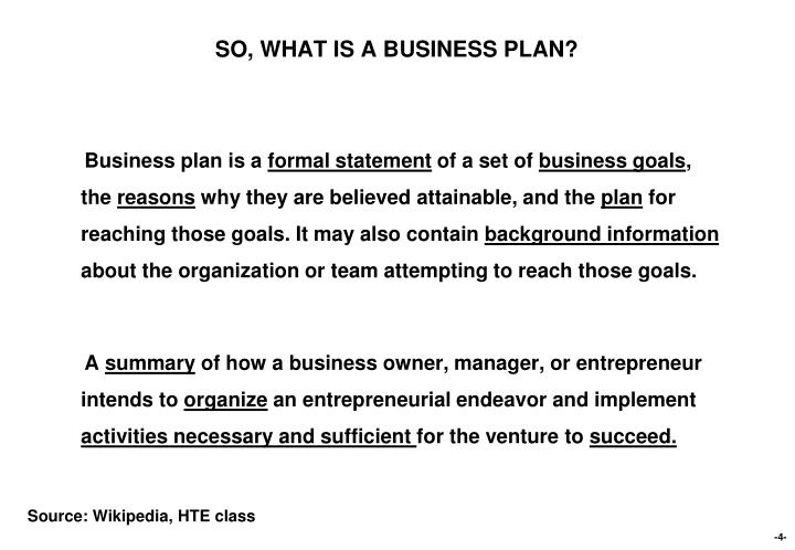 SO, WHAT IS A BUSINESS PLAN?