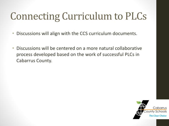 Connecting Curriculum to PLCs