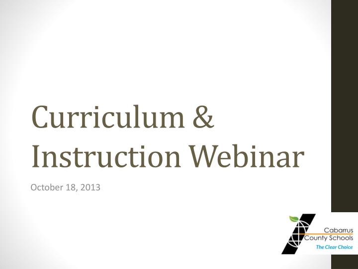 Curriculum instruction webinar