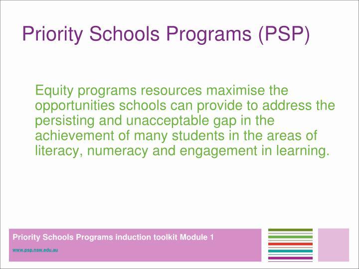 Priority Schools Programs (PSP)
