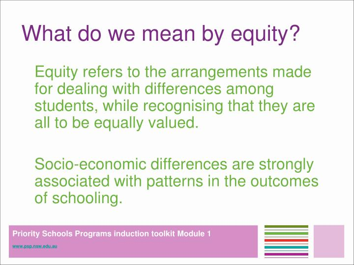 What do we mean by equity?