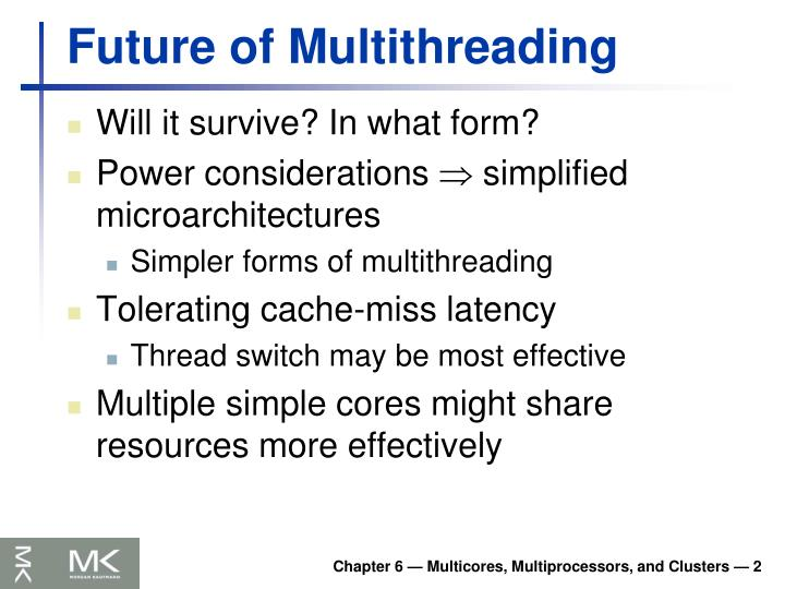 Future of Multithreading
