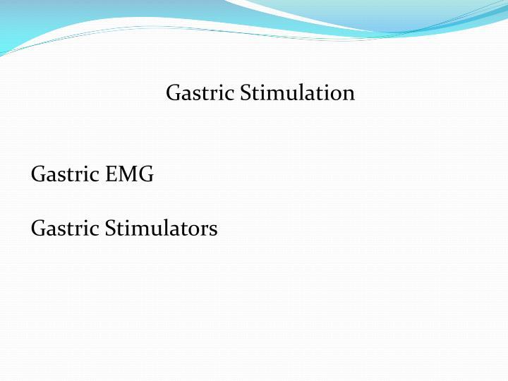 Gastric Stimulation