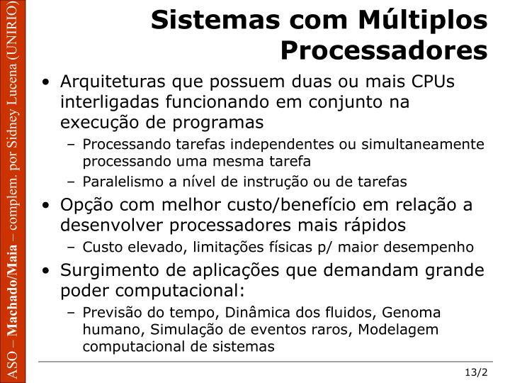 Sistemas com Múltiplos Processadores