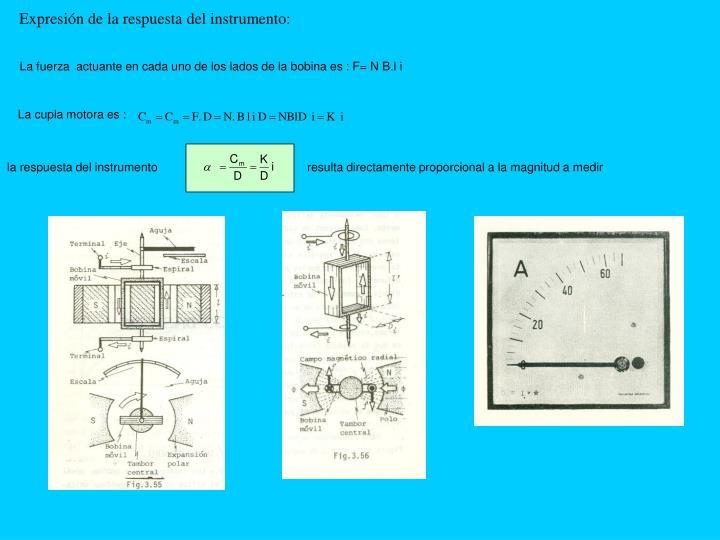 Expresión de la respuesta del instrumento: