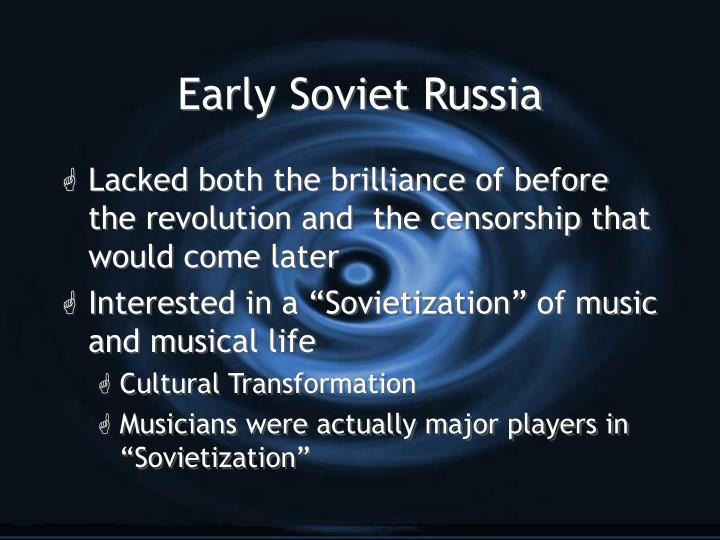 Early Soviet Russia