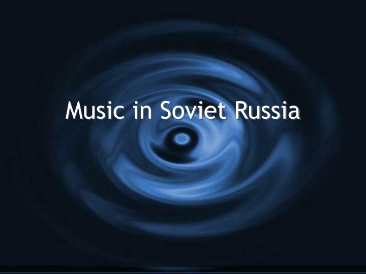 Music in soviet russia