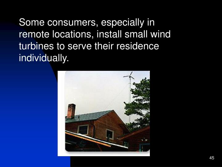 A 1,500-watt wind turbine provides this home in Colorado with electricity.