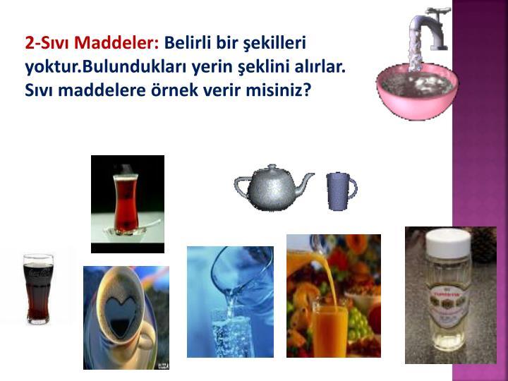 2-Sıvı Maddeler: