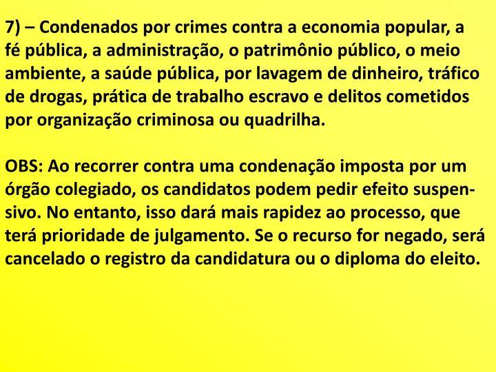 7) – Condenados por crimes contra a economia popular, a
