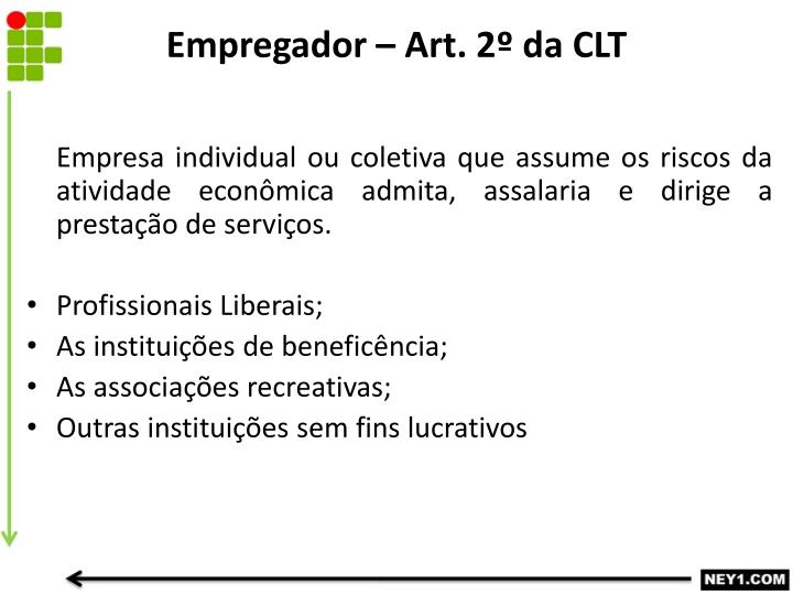 Empregador – Art. 2º da CLT