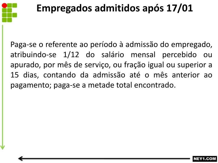 Empregados admitidos após 17/01