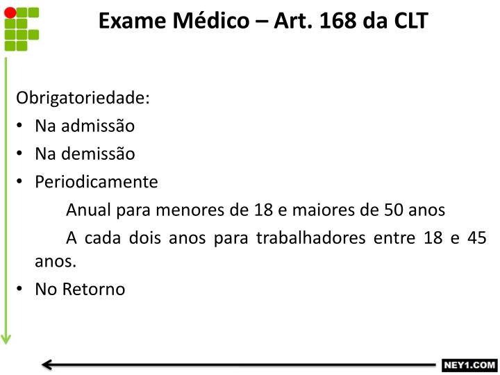 Exame Médico – Art. 168 da CLT