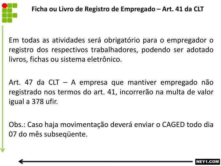Ficha ou Livro de Registro de Empregado – Art. 41 da CLT