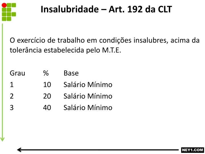 Insalubridade – Art. 192 da CLT