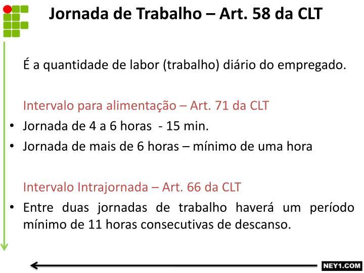 Jornada de Trabalho – Art. 58 da CLT