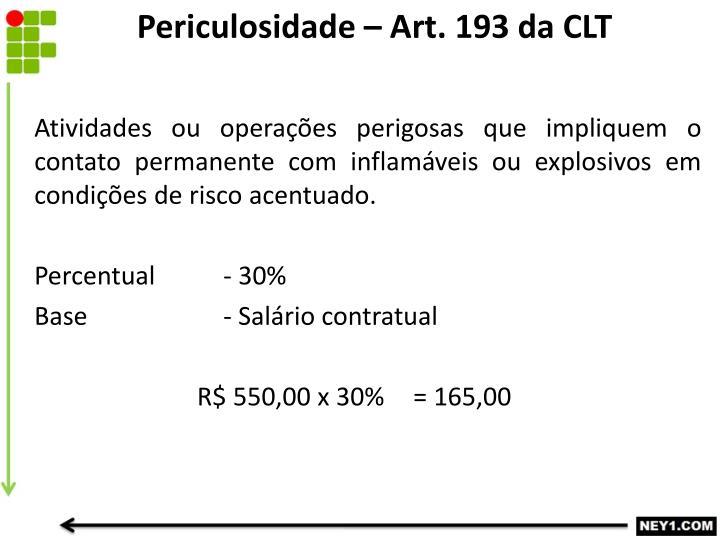 Periculosidade – Art. 193 da CLT