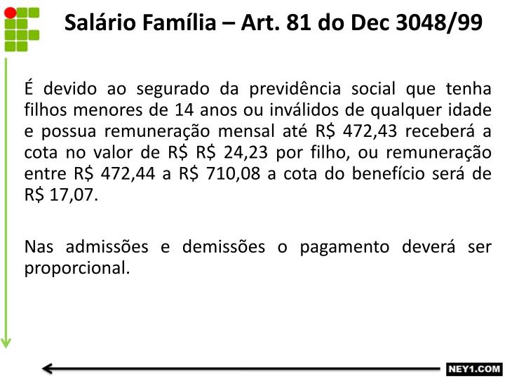 Salário Família – Art. 81 do Dec 3048/99