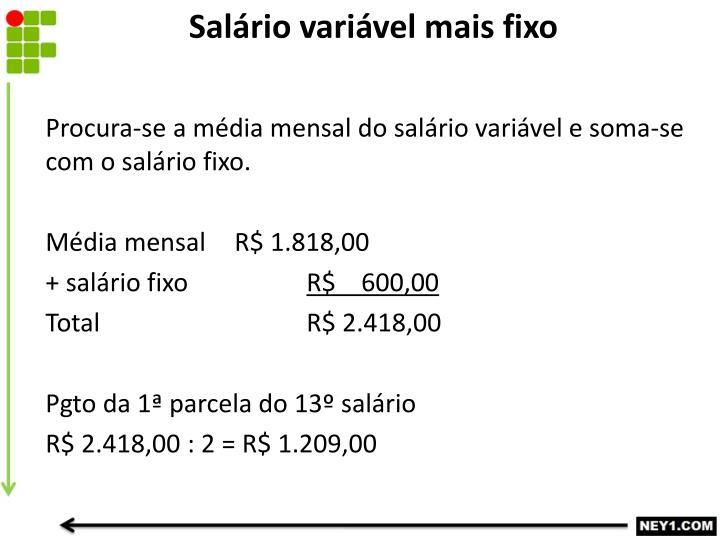 Salário variável mais fixo
