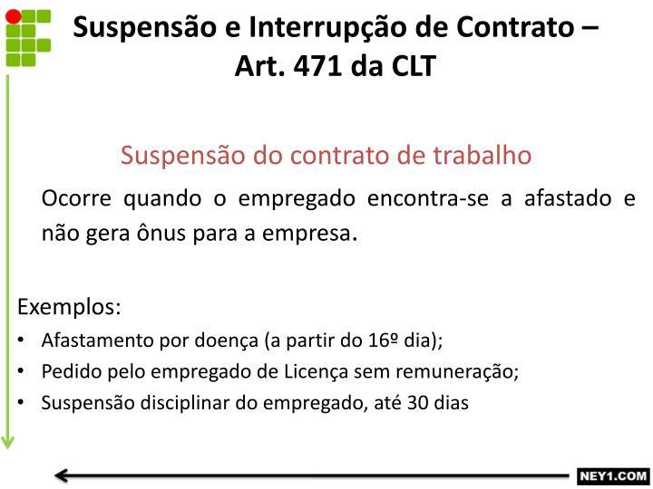 Suspensão e Interrupção de Contrato – Art. 471 da CLT