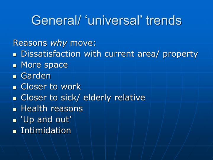 General/ 'universal' trends