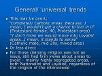 general universal trends2