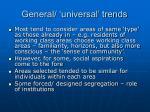 general universal trends3