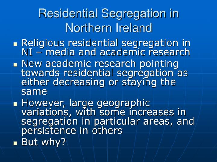 Residential Segregation in Northern Ireland