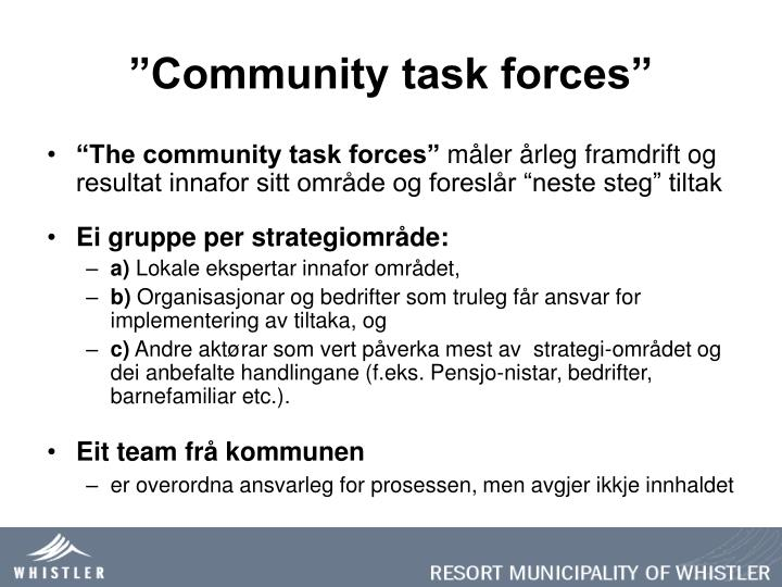 """Community task forces"""