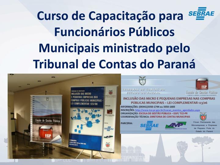 Curso de Capacitação para Funcionários Públicos  Municipais ministrado pelo Tribunal de Contas do Paraná