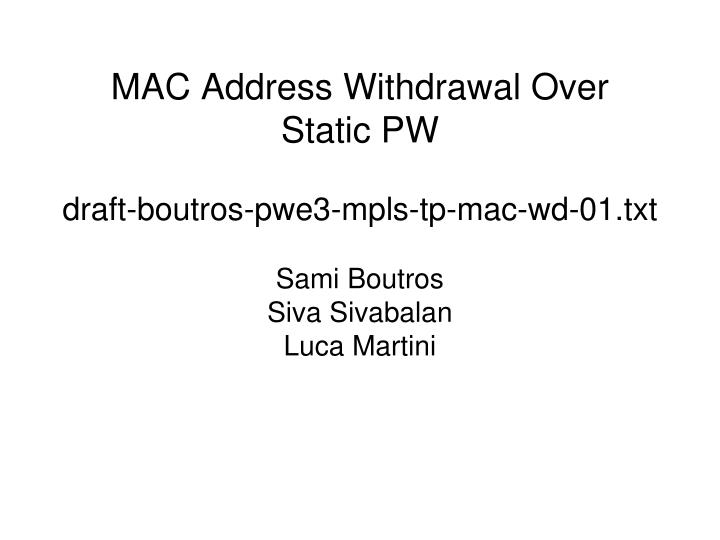 MAC Address Withdrawal Over Static PW