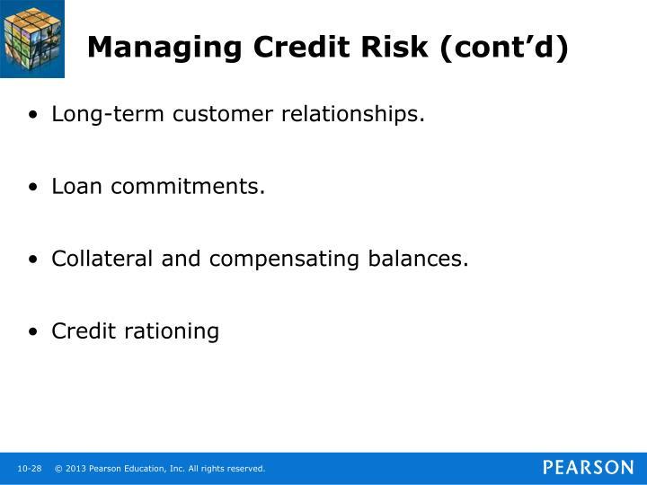 Managing Credit Risk (cont'd)