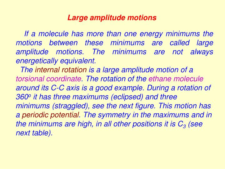 Large amplitude motions