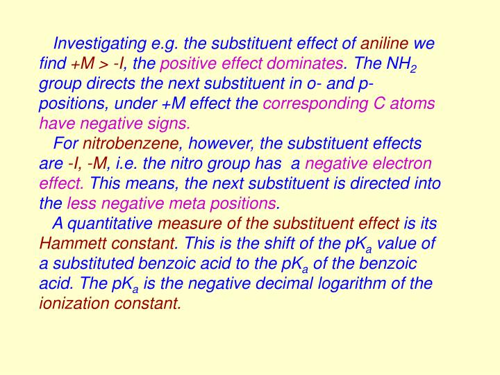 Investigating e.g. the substituent effect of