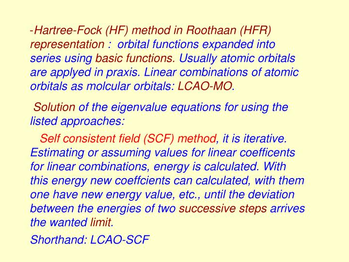 Hartree-Fock (HF) method in Roothaan (HFR) representation