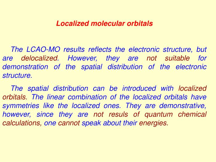 Localized molecular orbitals