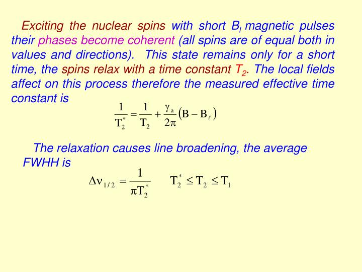 Exciting the nuclear spins