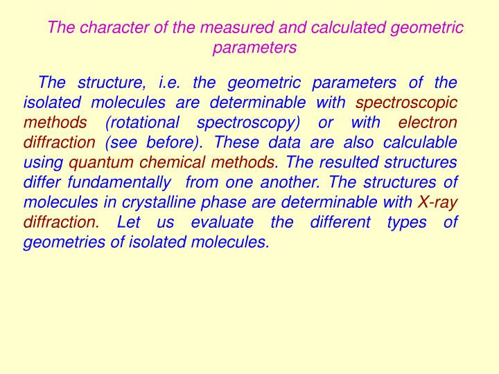 The character of the measured and calculated geometric parameters