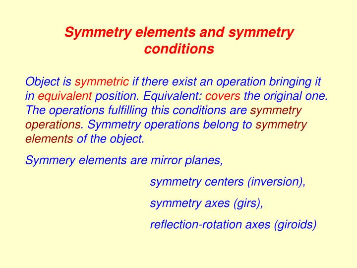 Symmetry elements and symmetry conditions