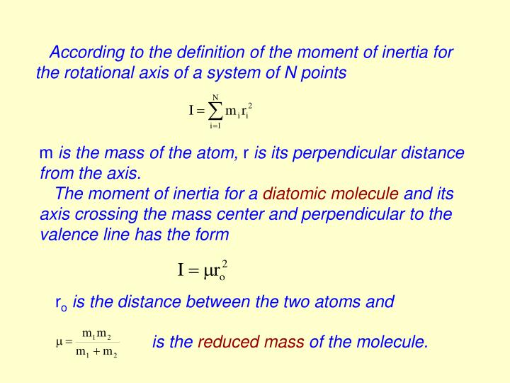 According to the definition of the moment of inertia