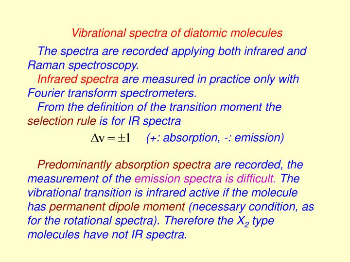 Vibrational spectra of diatomic molecules